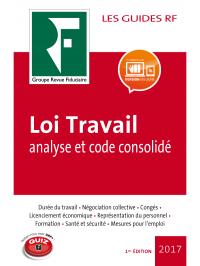 Loi Travail, analyse et code consolidé