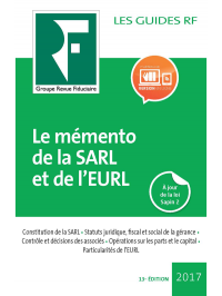 Le mémento de la SARL et de l'EURL 2017