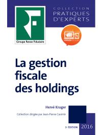 La gestion fiscale des holdings 2016