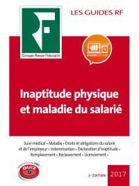 Inaptitude physique et maladie du salarié 2017