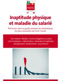 Inaptitude physique et maladie du salarié 2017 - Livre blanc