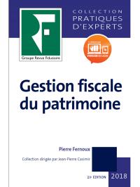 Gestion fiscale du patrimoine 2018