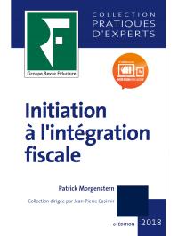 Initiation à l'intégration fiscale 2018