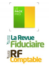 Pack Pro (Revue Fiduciaire & RF Comptable)
