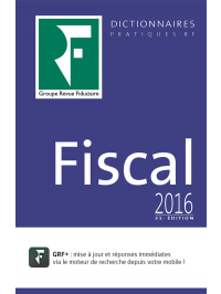 Dictionnaire Fiscal 2016