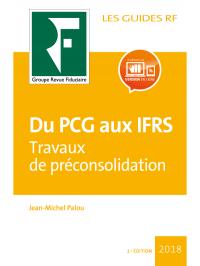 Du PCG aux IFRS : travaux de préconsolidation 2018