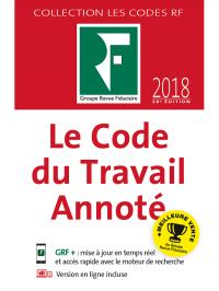 Le Code du Travail Annoté 2018