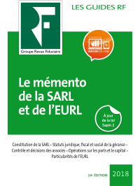 Le mémento de la SARL et de l'EURL 2018