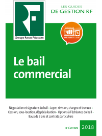 Le bail commercial 2018