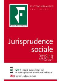 Dictionnaire de Jurisprudence sociale 2018-19
