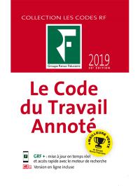 Le Code du Travail Annoté 2019