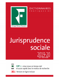 Dictionnaire de Jurisprudence sociale 2019-20