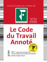Le Code du Travail Annoté 2020
