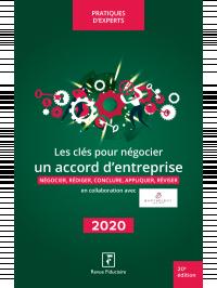 Les clés pour négocier un accord d'entreprise 2020