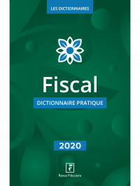 Dictionnaire Fiscal 2020
