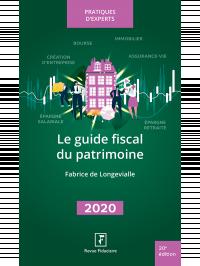 Le Guide fiscal du patrimoine 2020