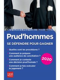 Prud'hommes, se défendre pour gagner 2020 (Prat Editions)