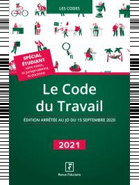 Le Code du Travail 2021