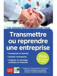 Transmettre ou reprendre une entreprise 2021