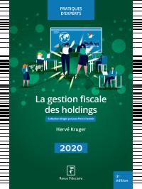 La gestion fiscale des holdings 2020