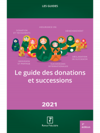 Le guide des donations et successions 2021
