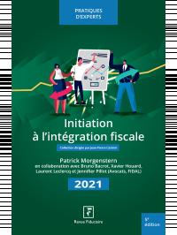Initiation à l'intégration fiscale 2021