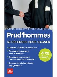 Prud'hommes, se défendre pour gagner 2021 (Prat Editions)