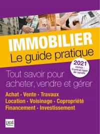 Immobilier le guide pratique 2021