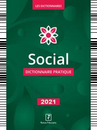 Social dictionnaire pratique 2021