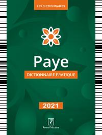 Paye dictionnaire pratique 2021