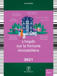 Impôt sur la fortune immobilière 2021