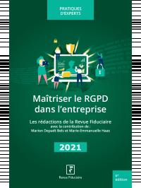 Maîtriser le RGPD dans l'entreprise 2022