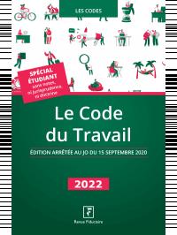 Le Code du Travail 2022