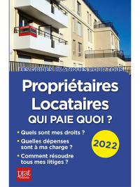 Propriétaires, locataires, qui paie quoi ? 2022